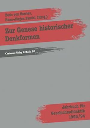 Zur Genese Historischer Denkformen af Bodo Von Borries, Hans Pandel