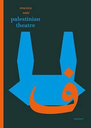 Palestinian Theatre af Reuven Snir