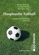 Hauptsache Fussball af Ralf Evers, Holger Brandes, Harald Christa