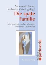 Die Spate Familie af Annemarie Bauer, Katharina Groning