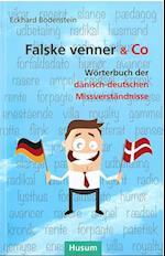 Falske Venner & Co. - Wörterbuch der dänisch-deutschen Missverständnisse (PB)