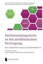 Patientenintegration in Der Medizinischen Versorgung