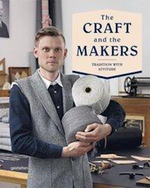 The Craft and the Makers af Duncan Campbell