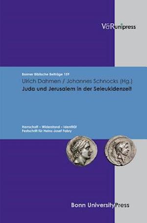 Juda Und Jerusalem in Der Seleukidenzeit af Ulrich Dahmen