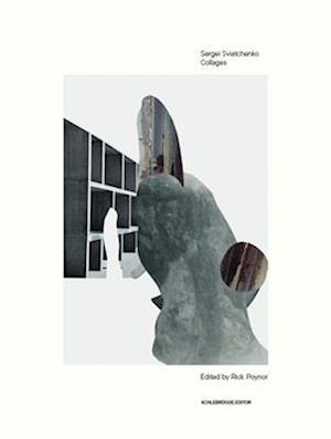 Bog, paperback Sergei Sviatchenko: Collages af Rick Poynor