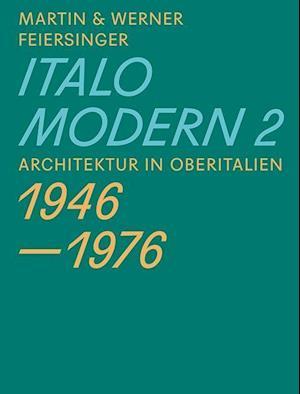 Italomodern 2 af Martin Feiersinger, Werner Feiersinger