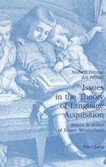 Issues in the Theory of Language Acquisition af Norbert Dittmar