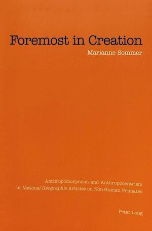 Foremost in Creation af Marianne Sommer