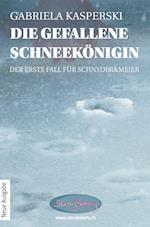 Die Gefallene Schneekonigin-Der Erste Fall Fur Schnyder&meier af Gabriela Kasperski