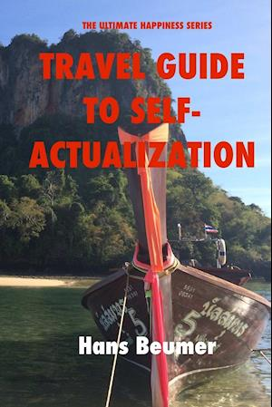 Travel Guide to Self-Actualization, B/W Paperback af Hans Beumer