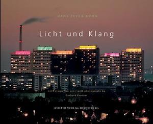 Licht Und Klang/Light And Sound [With CD] af Hans Peter Kuhn