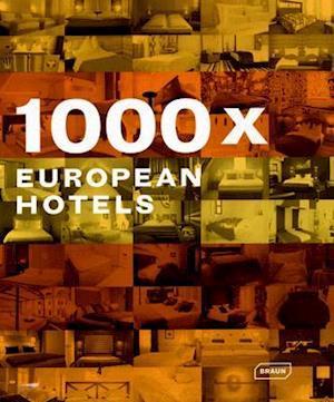 1000 x European Hotels af Georgia van Uffelen, Chris Van Uffelen