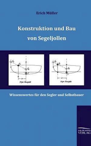 Konstruktion Und Bau Von Segeljollen af Erich Muller