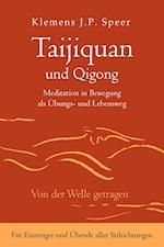 Taijiquan Und Qigong af Klemens J. P. Speer