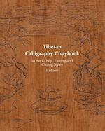 Tibetan Calligraphy Copybook in the Uchen, Tsuring and Chuyig Styles
