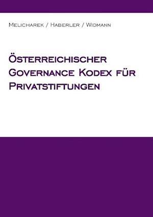 Osterreichischer Governance Kodex Fur Privatstiftungen af Veronika Haberler