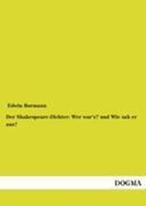 Der Shakespeare-Dichter af Edwin Bormann