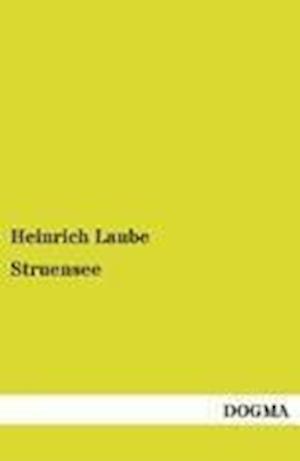 Struensee af Heinrich Laube