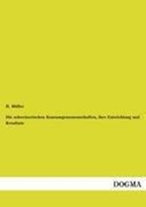 Die Schweizerischen Konsumgenossenschaften, Ihre Entwicklung Und Resultate af H. Muller
