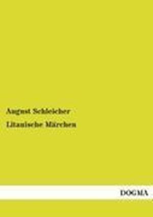 Litauische Marchen af August Schleicher