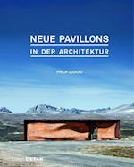 Neue Pavillons in Der Architektur (Detail Special)