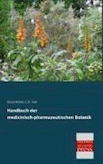 Handbuch Der Medicinisch-Pharmazeutischen Botanik af Eduard Winkler