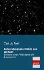 Entwicklungsgeschichte Des Weltalls af Carl Du Prel
