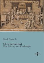 Uber Karlmeinet af Karl Bartsch