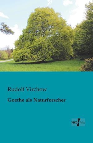 Goethe ALS Naturforscher af Rudolf Virchow