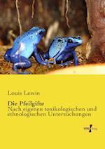 Die Pfeilgifte af Louis Lewin