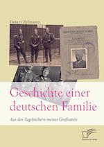 Geschichte Einer Deutschen Familie. Aus Den Tagebuchern Meines Grossvaters