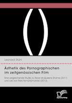 Asthetik Des Pornographischen Im Zeitgenossischen Film. Eine Vergleichende Studie Zu Steve McQueens Shame (2011) Und Lars Von Triers Nymph()Maniac (20