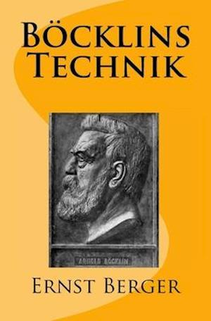 Bog, paperback Bocklins Technik af Ernst Berger