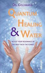 Quantum Healing & Water