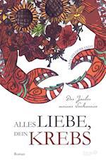 Alles Liebe, Dein Krebs af Karin Hildebrandt