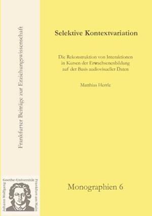 Selektive Kontextvariation af Matthias Herrle
