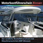 Motorbootfuhrerschein Binnen - Lehrbuch