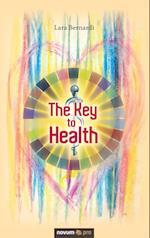 The Key to Health af Lara Bernardi