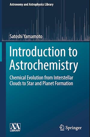 Introduction to Astrochemistry af Satoshi Yamamoto