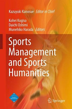 Sports Management and Sports Humanities af Kazuyuki Kanosue