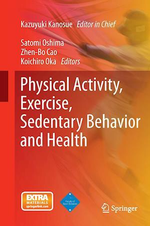 Physical Activity, Exercise, Sedentary Behavior and Health af Kazuyuki Kanosue