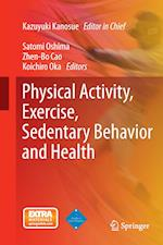 Physical Activity, Exercise, Sedentary Behavior and Health af Kazuyuki Kanosue