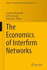 The Economics of Interfirm Networks af Tsutomu Watanabe