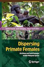 Dispersing Primate Females af Takeshi Furuichi