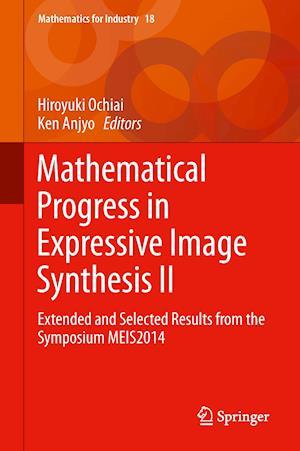 Mathematical Progress in Expressive Image Synthesis II af Hiroyuki Ochiai