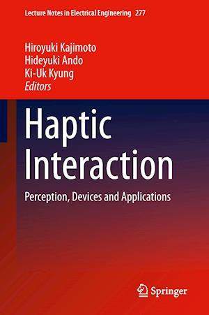 Haptic Interaction af Hiroyuki Kajimoto