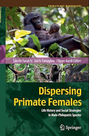 Bog, paperback Dispersing Primate Females af Takeshi Furuichi