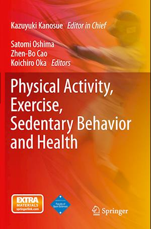 Bog, paperback Physical Activity, Exercise, Sedentary Behavior and Health af Kazuyuki Kanosue