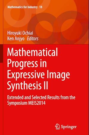 Bog, paperback Mathematical Progress in Expressive Image Synthesis II af Hiroyuki Ochiai