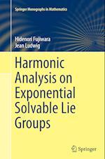Harmonic Analysis on Exponential Solvable Lie Groups (Springer Monographs in Mathematics)